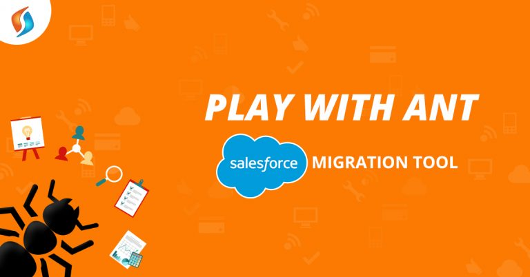 Play-with-ANT-Salesforce-Force.com-Migration-Tool-SignitySolutions
