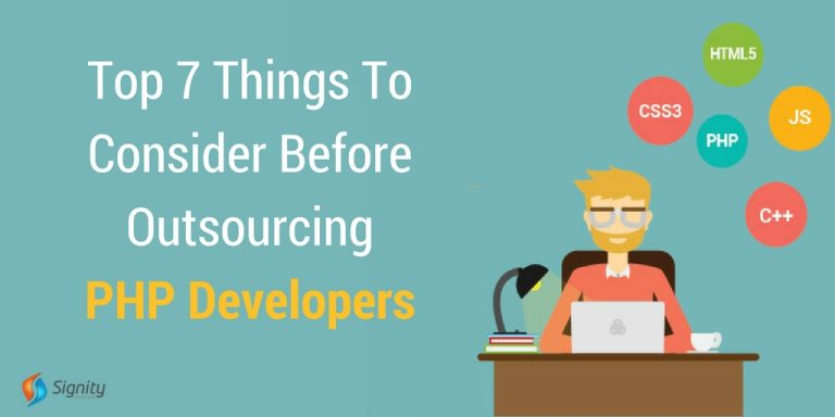 Top_7_Things_To_Consider_Before_Outsourcing_PHP_Developers_Signity