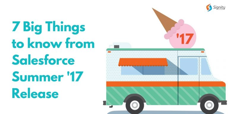 The Seven Big Things to know from Salesforce Summer '17 Release