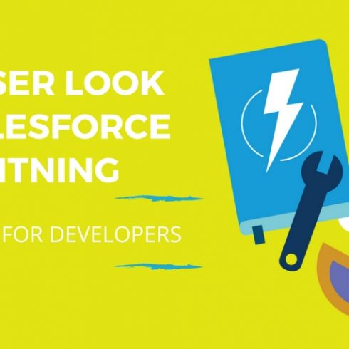 A-Closer-Look-on-Salesforce-Lightning-What's-New-for-Developers_Signity