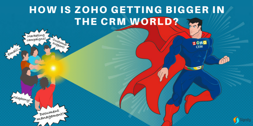HOW-IS-ZOHO-GETTING-BIGGER-IN-THE-CRM-WORLD_Signity