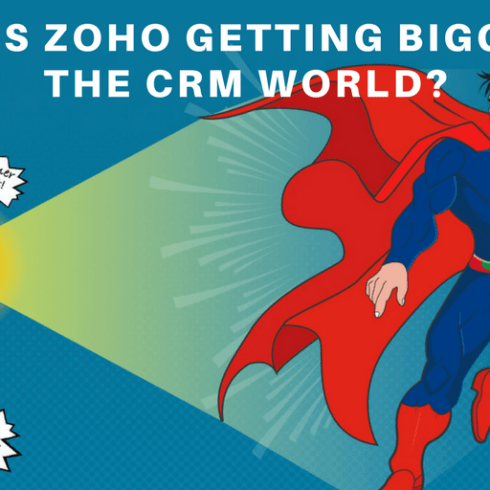 How is Zoho getting bigger in the CRM World?