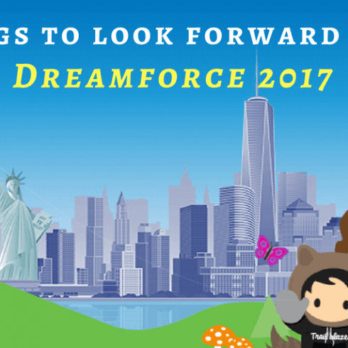 Things-to-look-forward-to in-Dreamforce-2017_Signity