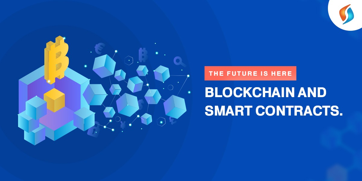 The Future is Here: Blockchain and Smart Contracts - Signity
