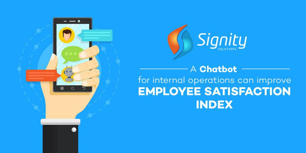 A Chatbot for Internal Operations Can Improve Employee Satisfaction Index
