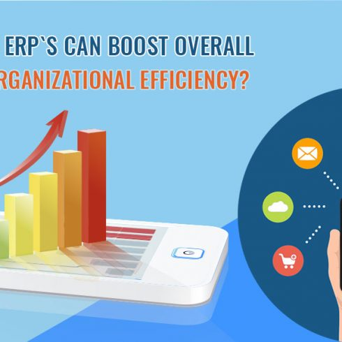 Mobile ERPs can Boost Overall Organizational Efficiency