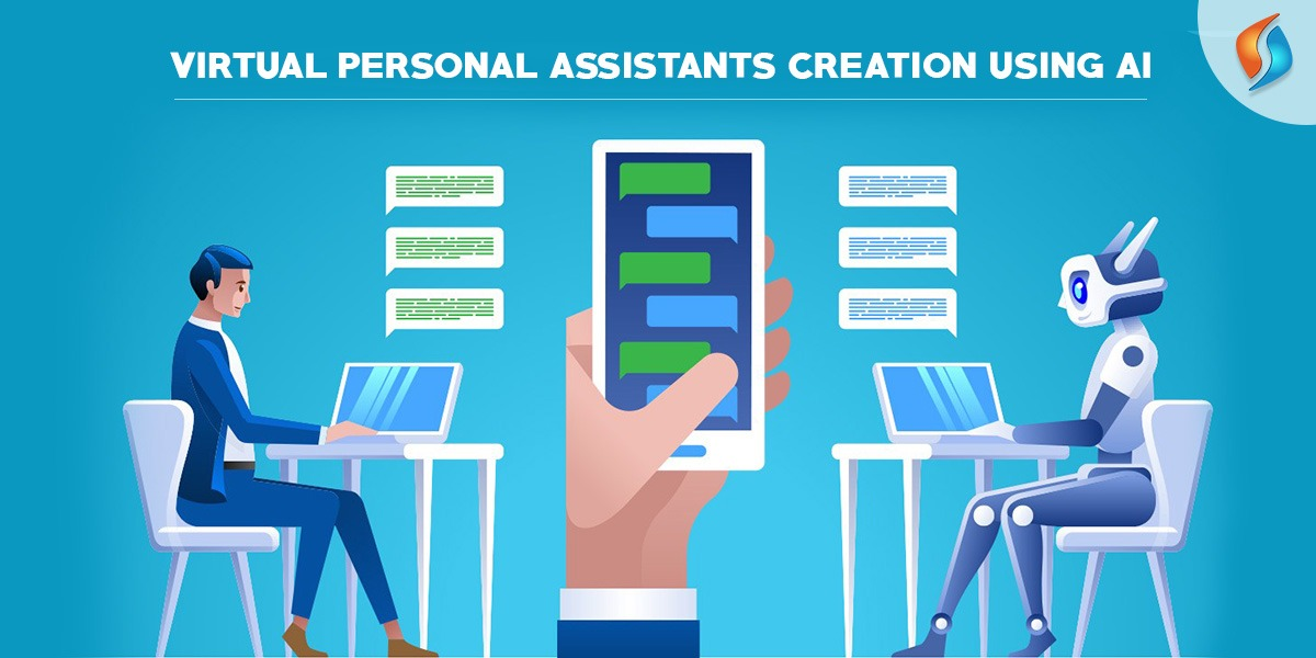 Virtual Personal Assistants creation using AI.