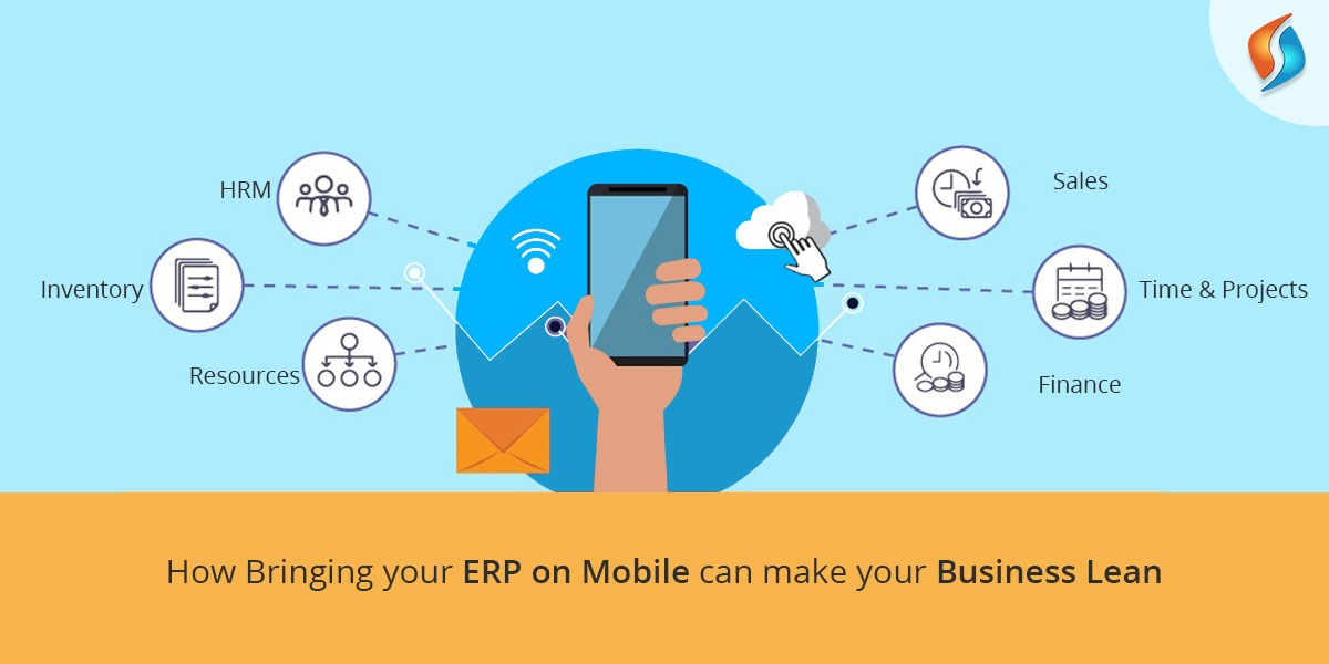 How bringing your ERP on mobile can make your business lean
