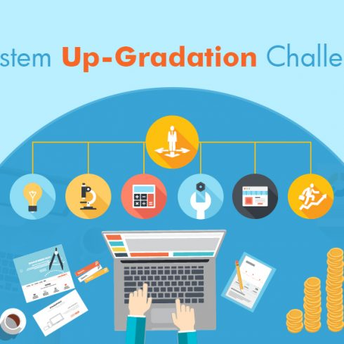 IT System Up-Gradation Challenges