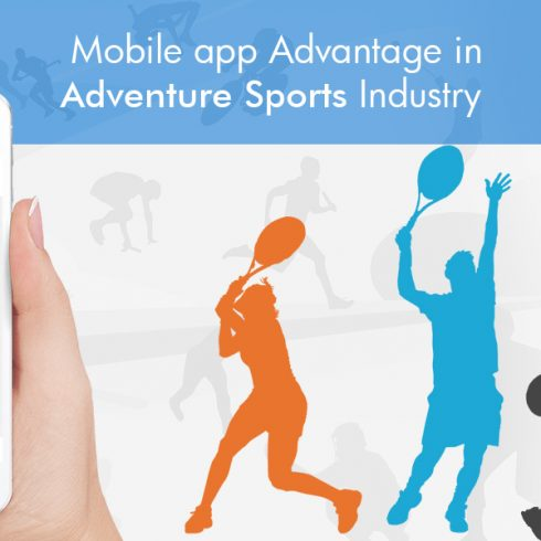 Mobile App Advantage in Adventure Sports Industry