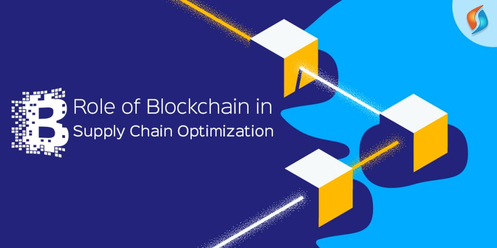 Role of Blockchain in Supply Chain Optimization