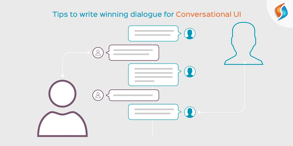 Tips to write winning dialogue for Conversational UI
