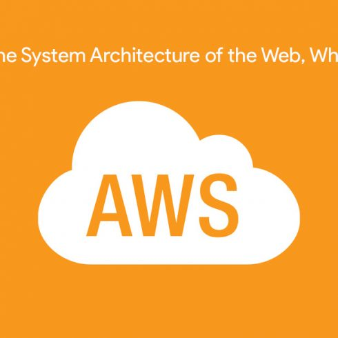 AWS is the System Architecture of the Web, What's Next?