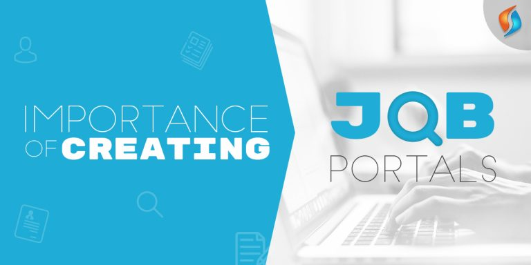 Importance of Creating  Job Portals