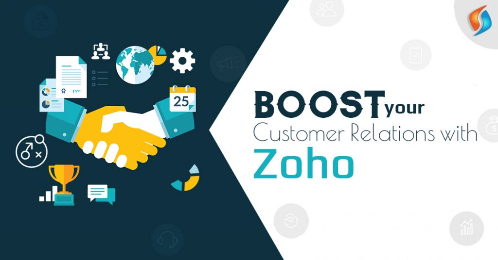 Boost your Customer Relations with Zoho