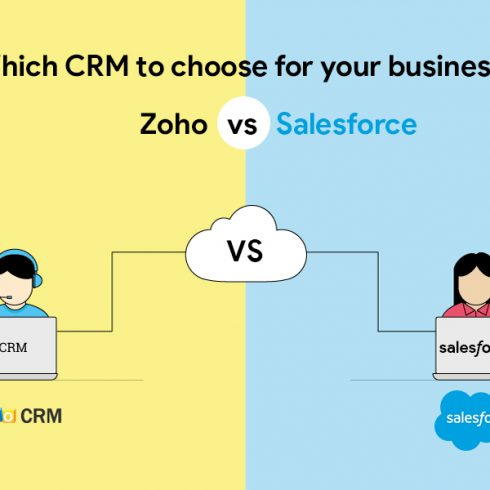 Which CRM to choose for your business? Zoho vs. Salesforce