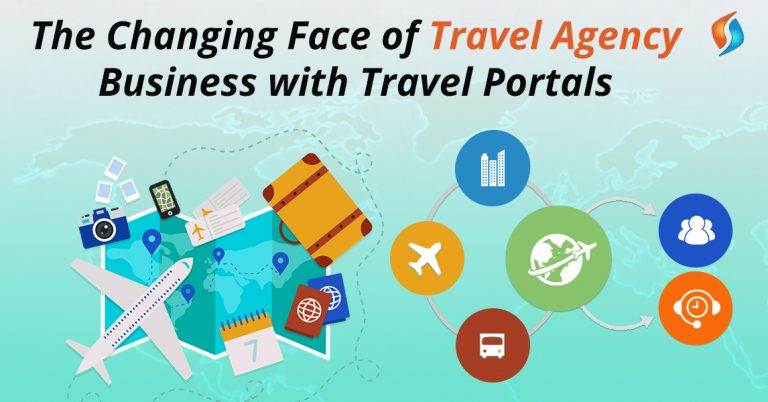 The Changing Face of Travel Agency Business with Travel Portals
