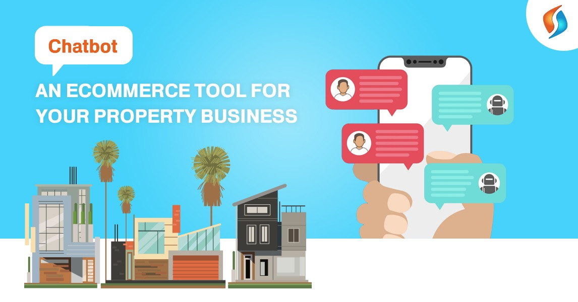 Chatbot- An eCommerce Tool for your Property Business