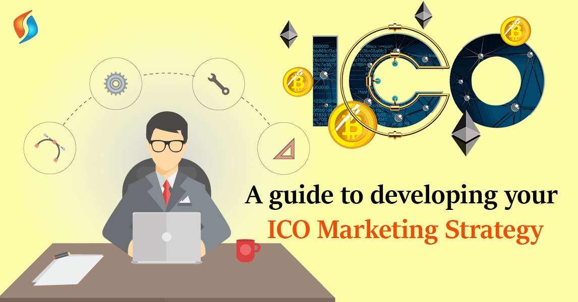 A Guide to Developing Your ICO Marketing Strategy - SignitySolutions