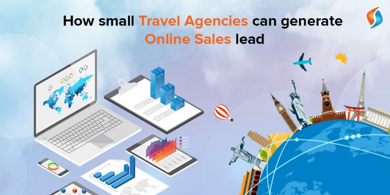 How Small Travel Agencies Can Generate Online Sales Lead