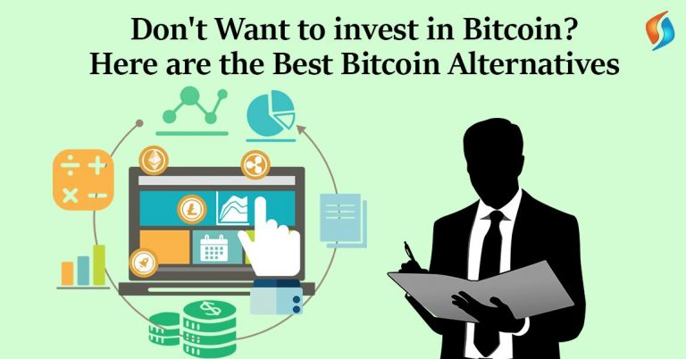 Don't Want to invest in Bitcoin Here are the Best Bitcoin Alternatives