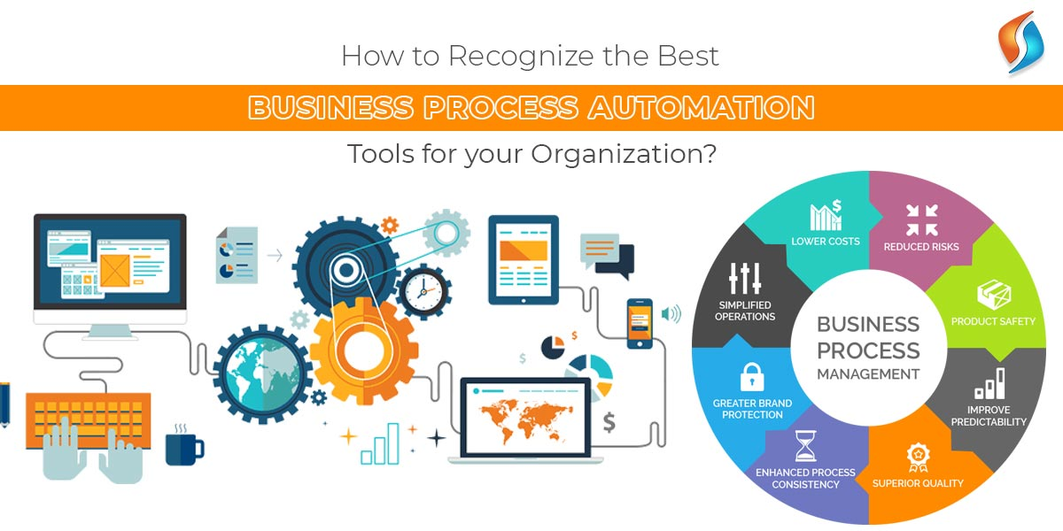 How to recognize the best Business Process Automation tools?