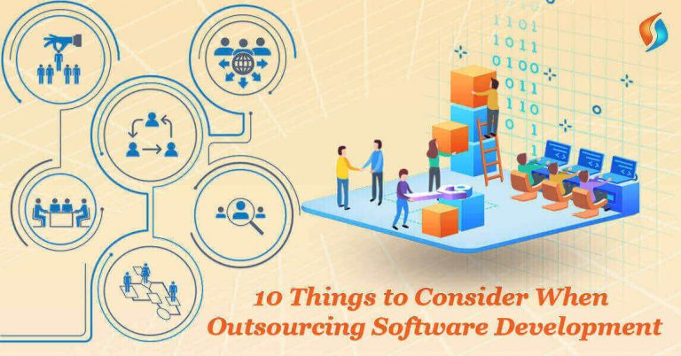 10 Things to Consider When Outsourcing Software Development