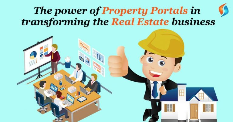 The Power Of Property Portals In Transforming The Real Estate Business