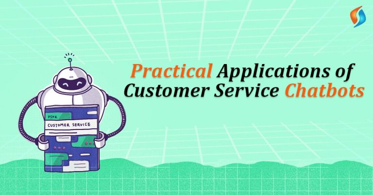 Practical Applications of Customer Service Chatbot