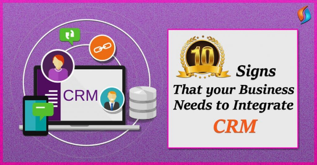 10-Signs-Business-Needs-CRM-Integration