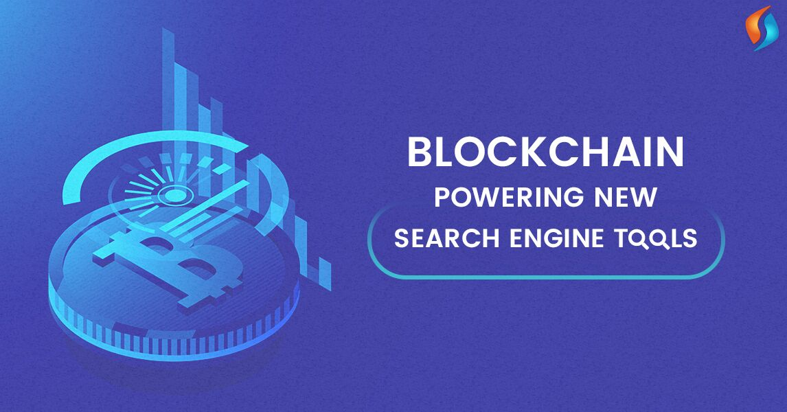 Blockchain-Powering-New-Search-Engine-Tools-SignitySolutions