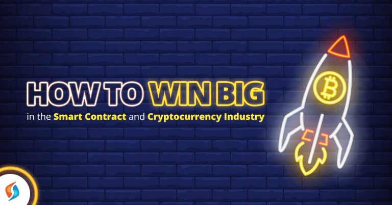 How to Win Big in the Smart Contract and Cryptocurrency Industry