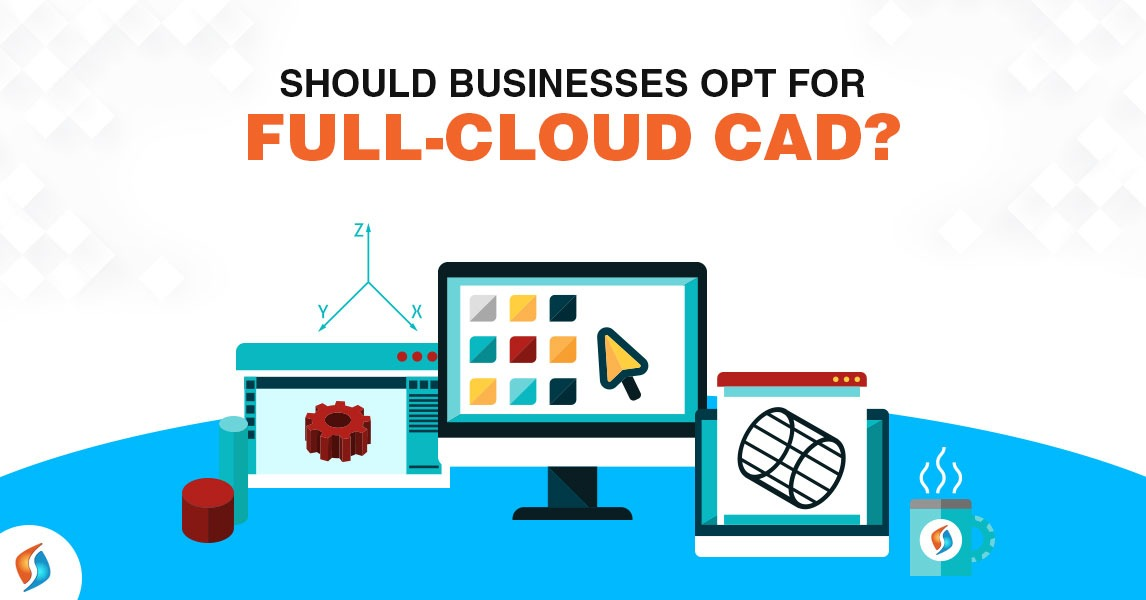 Businesses-Opt-Full-Cloud-CAD-SignitySolutions