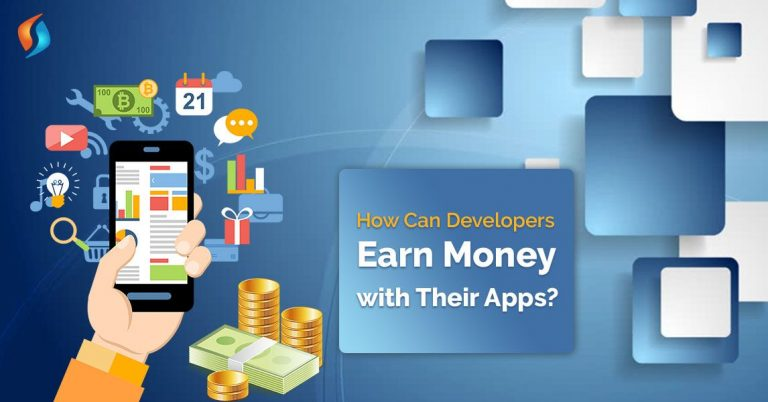 How Can Developers Earn Money with Mobile App Development?