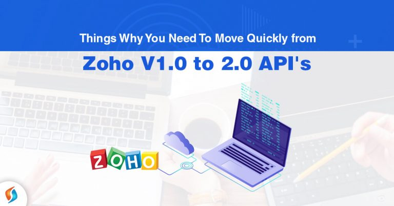 Move quickly Zoho API V1.0 to V2.0 -SignitySolutions
