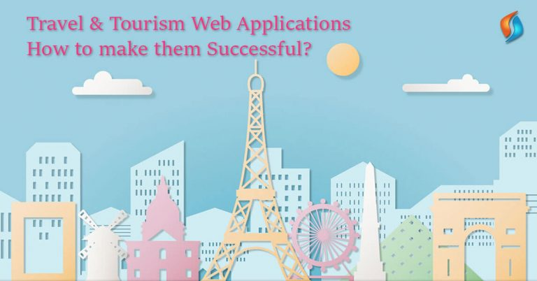Travel & Tourism Web Applications - How to make them Successful?