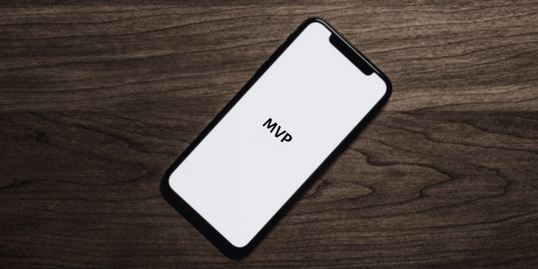 The Critical Role of MVP in Mobile App Development