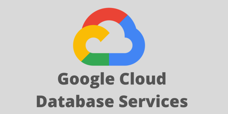 Google Cloud Database Services