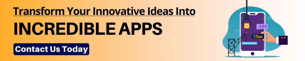 Transform Your Innovative Ideas Into Incredible Apps with signity solutions