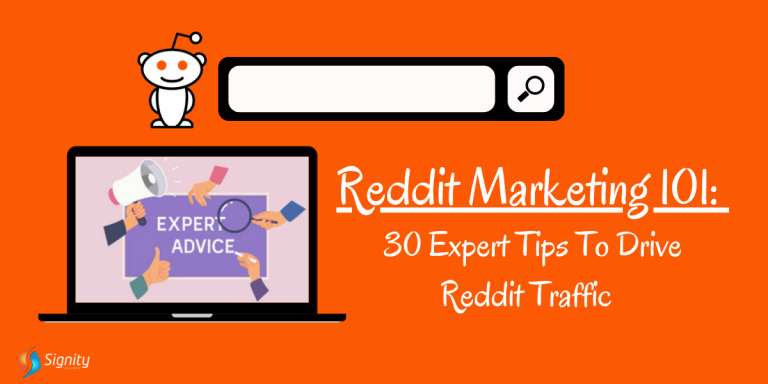 Reddit Marketing 101: 30 Expert Tips to Get Traffic From Reddit
