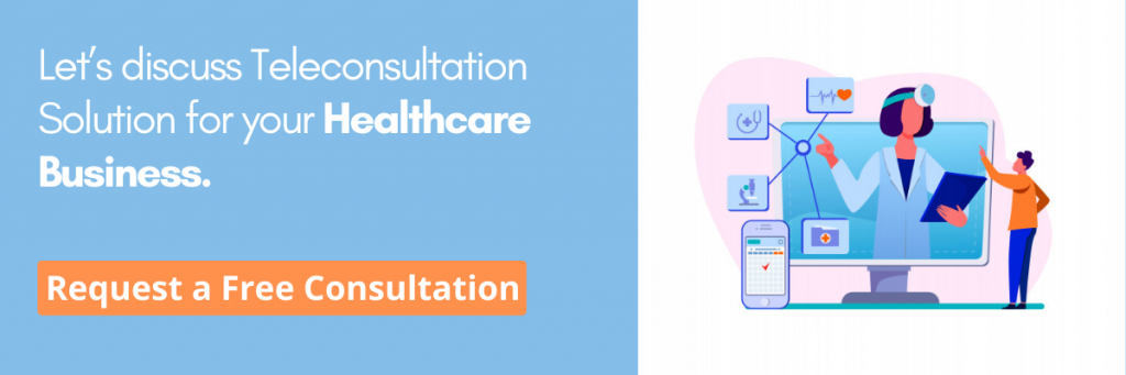 Teleconsultation Solution for your Healthcare Business - signity solutions
